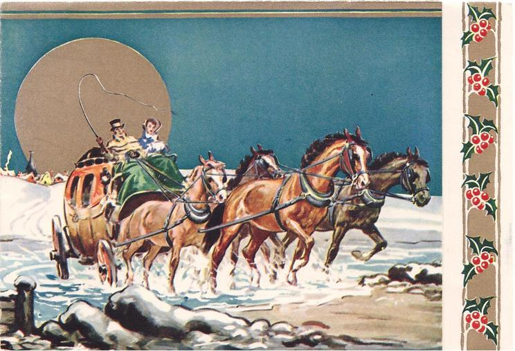no front title, stagecoach drives front right across stream, blue sky with giant gilt moon behind, panel of holly right