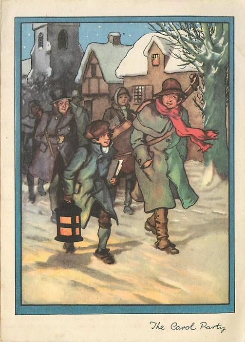 THE CAROL PARTY group of carollers walk forward along snowy road, man wears red scarf, houses right, blue & white borders