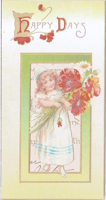 HAPPY DAYS inset with girl in dress holding exaggerated poppies