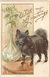 WITH MY GREETINGS in gilt over black pomeranian, blown glass vase left