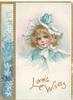 LOVING WISHES, in gilt head & shoulders of girl in blue dress & bonnet, stylised floral panel left