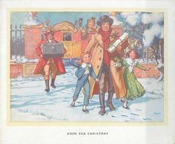 HOME FOR CHRISTMAS father walks forward with two children, man carries trunk behind, stagecoach in background, snow