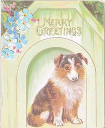 MERRY GREETINGS puppy in front of green doghouse, flowers in top left