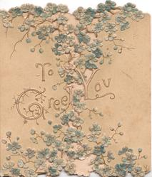 TO GREET YOU in gilt centrally, many forget-me-nots around