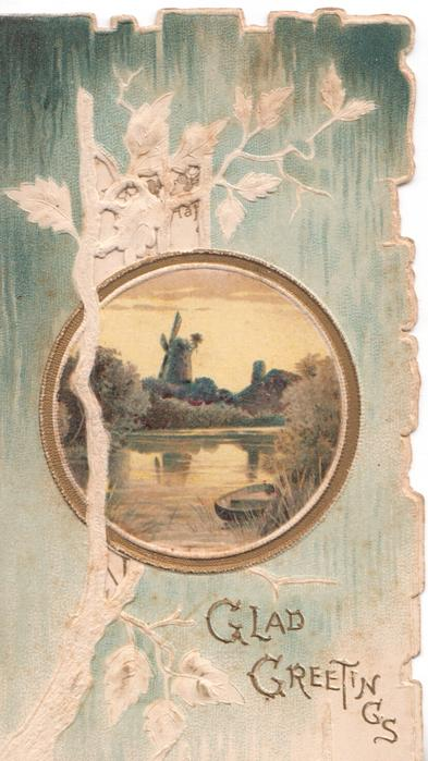 GLAD GREETINGS in gilt below right, stylised white branch extends up card across watery rural inset with windmilll