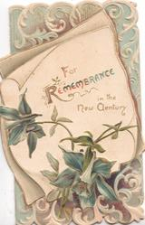 FOR REMEMBRANCE IN THE NEW CENTURY on white plaque above blue iris, complex design around