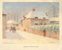 WINTER IN THE VILLAGE mother waits for child along side of snowy road, horse & cart left, many houses, leafless trees