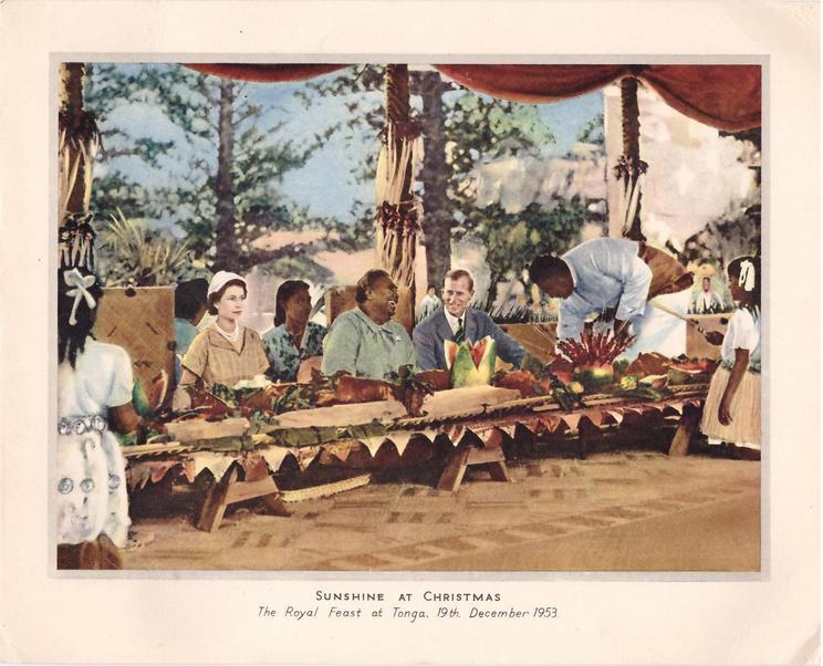 SUNSHINE AT CHRISTMAS THE ROYAL FEAST AT TONGA, 19TH DECEMBER 1953