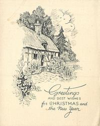 GREETINGS AND BEST WISHES FOR CHRISTMAS AND THE NEW YEAR woman stands at door of cottage, flower garden