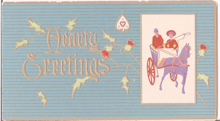 HEARTY GREETINGS inset of couple in horse carriage, holly in background