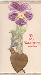 TO MY VALENTINE  in red right, applique purple pansy above arrow in gilt heart ,on left flap