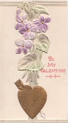 TO MY VALENTINE in red right, applique purple  violets above arrow in gilt heart on left flap