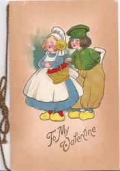 TO MY VALENTINE in gilt, below caricatures of dutch boy standing behind girl, he steals tart from her basket