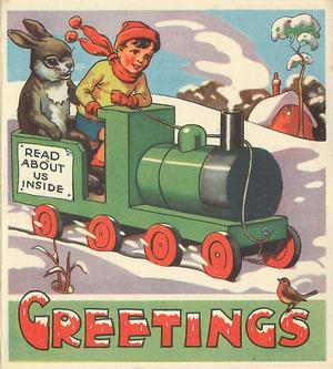 GREETINGS boy rides green train with personised rabbit through snow, READ ABOUT US INSIDE on sign