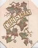 CHRISTMAS in gilt above stylised ivy leaves in gilt, much perforated