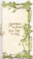 HAPPINESS BE YOURS FROM DAY TO DAY,  stylised wild roses around