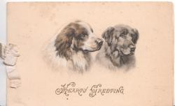 HEARTY GREETING in gilt, 2 retriever dogs heads, they look right