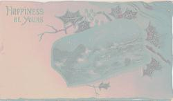 HAPPINESS BE YOURS gilt inset of ocean scene, holly behind