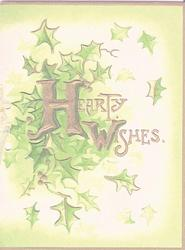 HEARTY WISHES in gilt behind green holly leaves