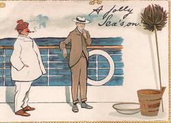 A JOLLY SEA'S ON, seasick man upset by cigar smoker