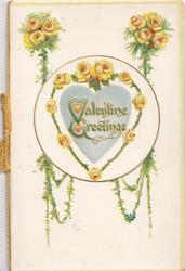 VALENTINE GREETINGS(V &G illuminated) on grey heart shaped plaque framed by yellow roses, more above
