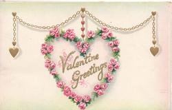 VALENTINE GREETINGS in gilt surrounded by heart of pink roses suspended from gilt chain