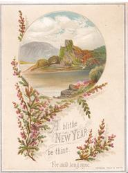 A BLITHE NEW YEAR BE THINE FOR AULD LANG SYNE inset water below castle & mountains