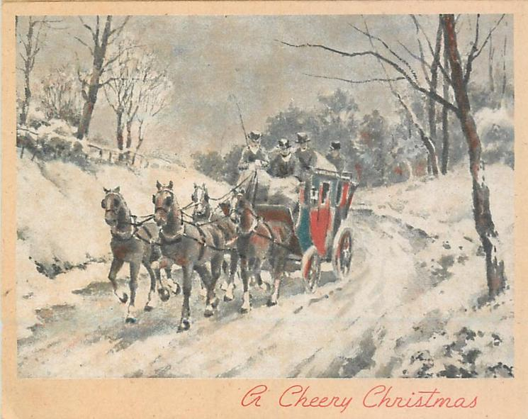 A CHEERY CHRISTMAS stagecoach drives forward-left along snowy rural road