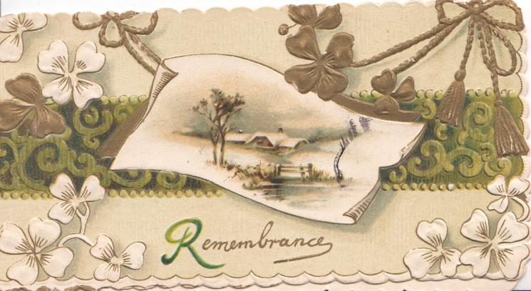 REMEMBRANCE(R illuminated) lower right, stylised white & gilt flowers around rural inset on green design