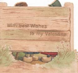 WITH BEST WISHES TO MY VALENTINE in gilt on fence, low perforation to show feet & shoes of Dutch children