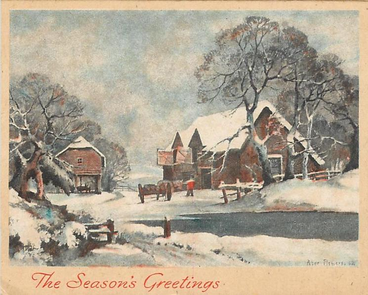 THE SEASON'S GREETINGS snowy farm scene with pond right