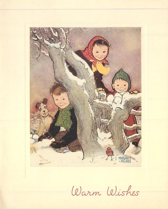 WARM WISHES three children hide behind tree armed with snowballs, dog left, robin front