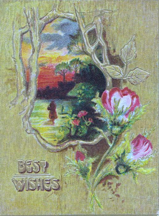 BEST WISHES in gilt below tree framed watery rural inset, pink moss roses, light brown background