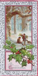 GREETINGS in gilt, berried holly below inset 2 men & dog in snowy forest gathering wood, prominent red & silver marginal design