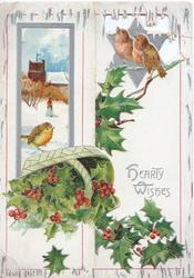 HEARTY WISHES in silver, 3 robins perch on berried holly (some in upset basket), rural inset, person walks in snow before church