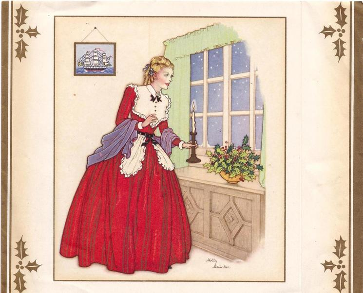 no front title, woman in red dress holds candle & looks out window, holly in shallow vase, gilt holly in each corner