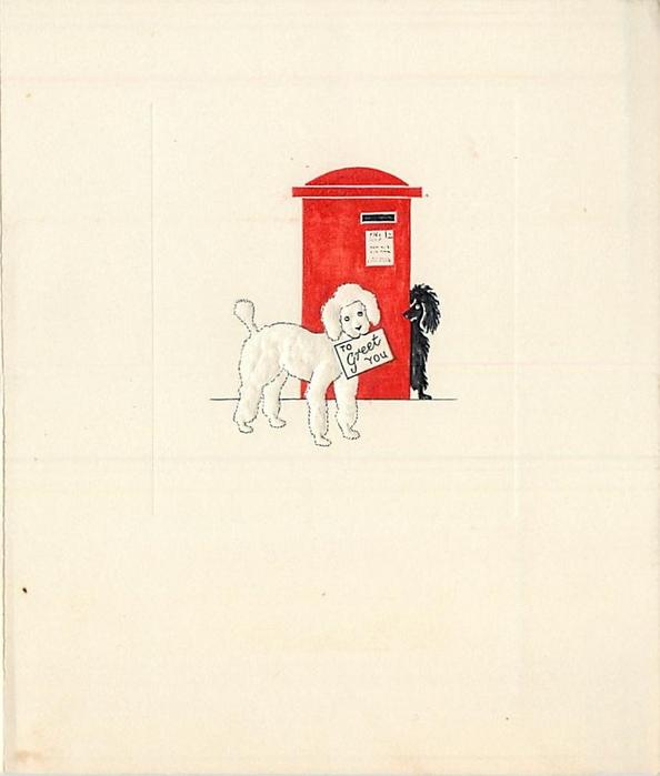 TO GREET YOU on letter held in white dog's mouth, black dog peers behind red mailbox