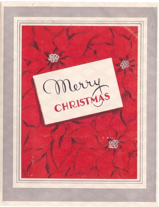 MERRY CHRISTMAS on white over red poinsettias, grey & white borders