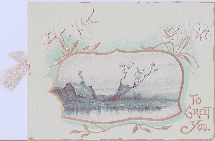TO GREET YOU gilt inset of house scene, flowers coming out from behind inset