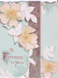 ALL HAPPINESS BE YOURS flowers and stylised gilt