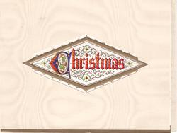 CHRISTMAS within rhombus shaped perforation, gilt border & filigree background, holly in illuminated 'C'