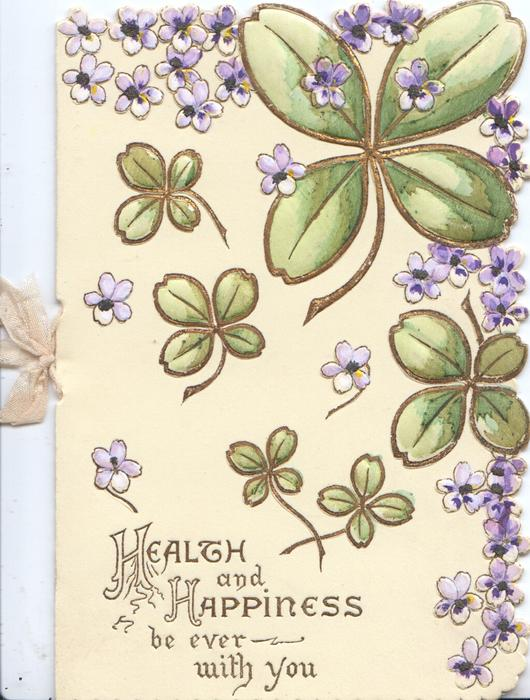 HEALTH AND HAPPINESS BE EVER WITH YOU below scatterd violet flowers & leaves, partial marginal volet design
