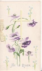 HE IS RISEN in silver, below yellow cross & purple anemones