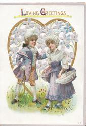 LOVING GREETINGS(L & G iluminated) above boy touching cheek of girl carrying basket, perforated heart behind with stylised forget-me-nots