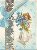 THOUGHTS OF YOU in gilt on bue ribbon, girl carrying armsful of exaggerated forget-me-nots, vertical perforated pansy design