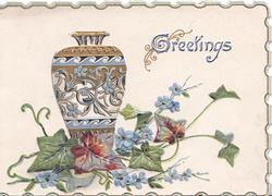 GREETINGS(G illuminated) ornate vase above ivy & forget-me-nots, narrow blue marginal design