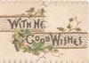 WITH HEARTY GOOD WISHES in gilt across 2 perforated flaps ivy around