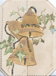 no front title, 3 gilt & glittered bells across 2 perforated flaps ivy around, embossed