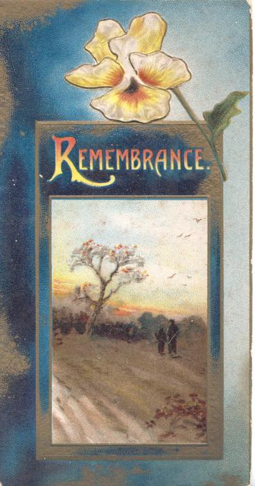REMEMBRANCE above rural inset, white/yellow pansy at top, blue background