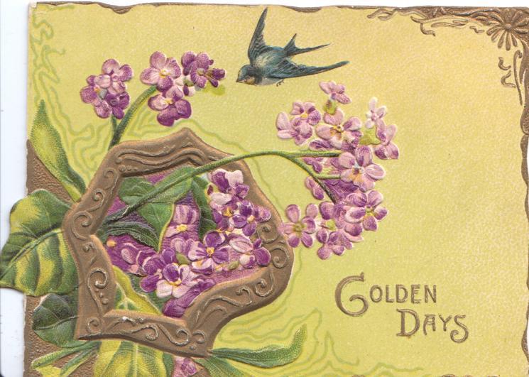 GOLDEN DAYS in gilt below right purple lilac in gilt design left, bluebird of happiness flies, yellow background
